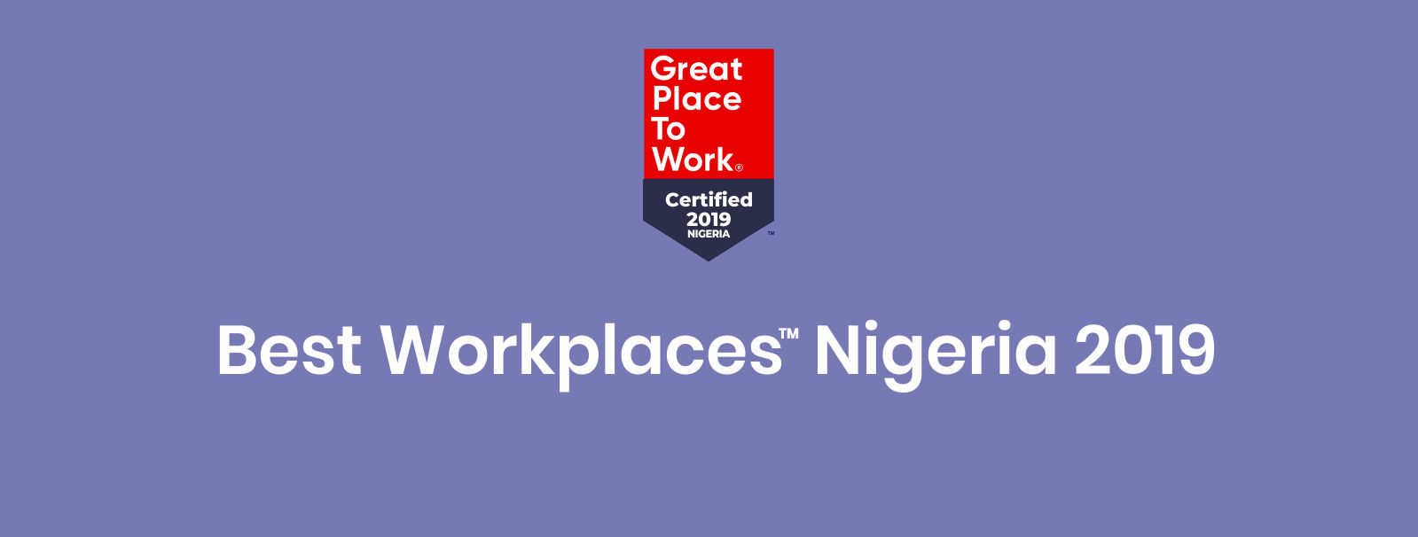 2019 Best Workplaces Nigeria  Apply Now